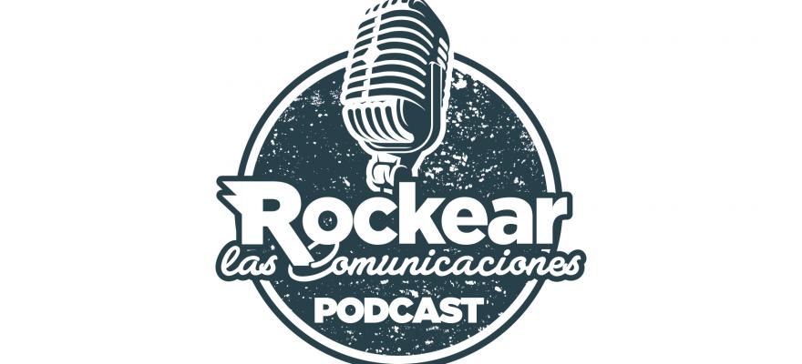 Rockear las Comunicaciones / El poder de la tecnología en la transformación comunicacional